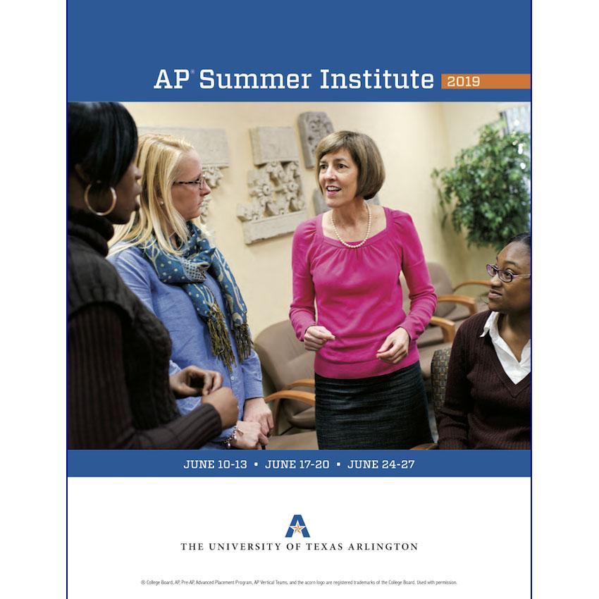 The AP* Summer Institute @ UT Arlington