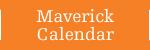Maverick Calendar