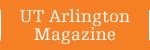 UT Arlington Magazine