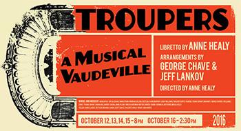 troupers: a musical vaudeville