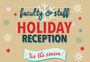 Faculty-Staff Holiday reception