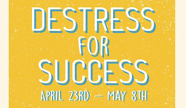 Destress for Success