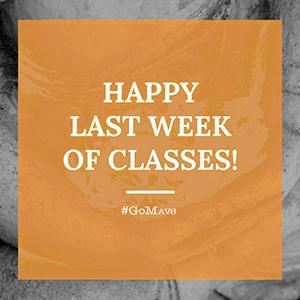 Happy Last Week of Classes