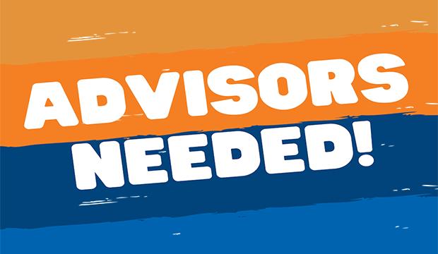Advisors Needed