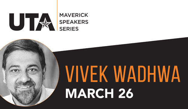 Vivek Wadhwa is guest of the Maverick Speakers Series on March 26.