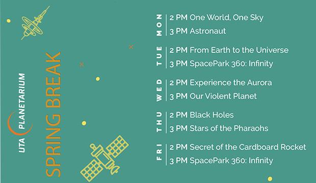 UTA Planetarium Spring Break Schedule