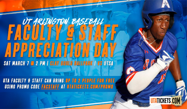 Faculty and Staff Appreciation game with UTA Baseball March 7
