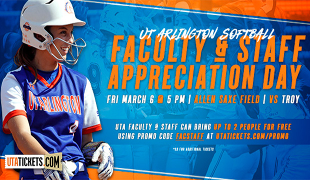 Faculty and Staff Appreciation game with UTA Softball March 6