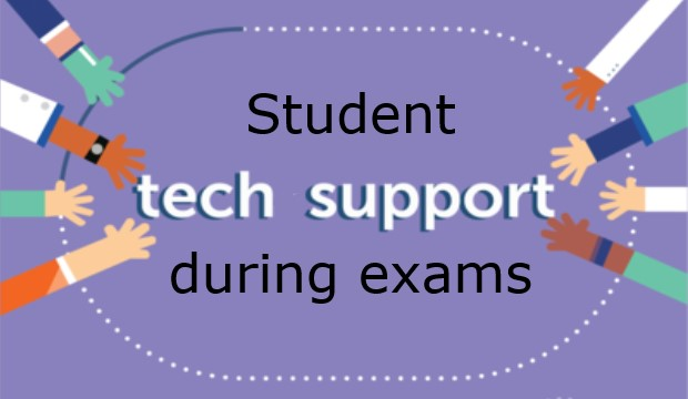 Student tech support during exams