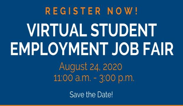 Virtual Student Employment Job Fair is August 24.