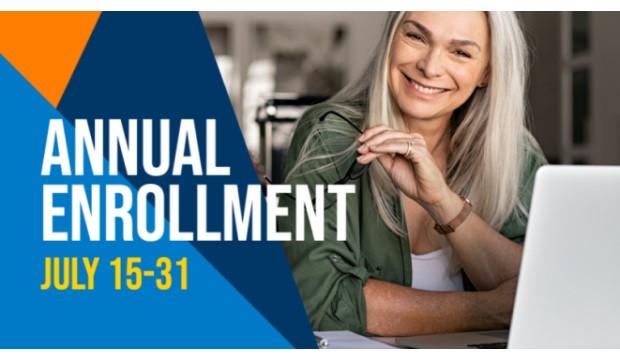Annual enrollment July 15-31