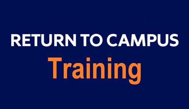 Return-to-Campus training