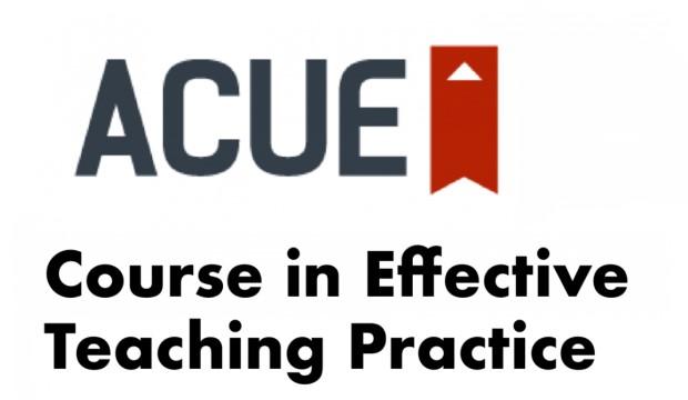 ACUE: Course in Effecive Teaching Practice