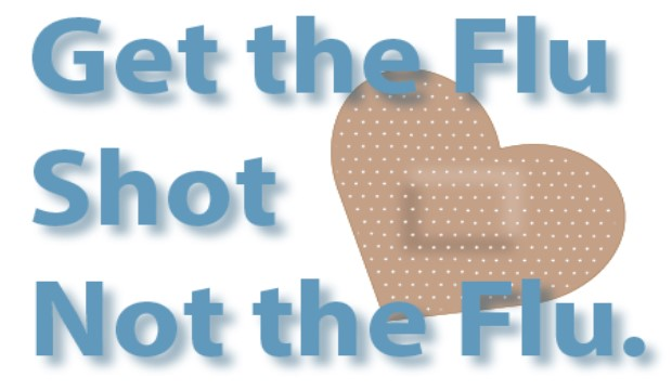 Get the Flu Shot, Not the Flu