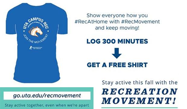 Recreation Movement: Show everyone how you #RecAtHome with #RecMovement and keep moving! Log 300 minutes and get a free shirt.