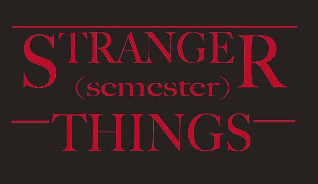 Stranger Semester Things