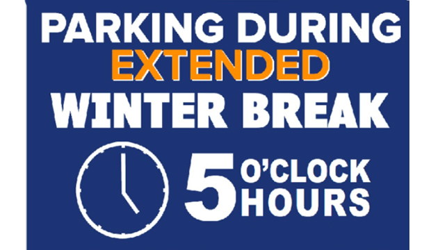 Parking during extended winter break 5 o'clock hours.