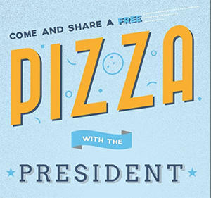 Pizza with President