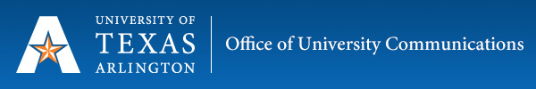 Office of University Communications - The University of Texas at Arlington
