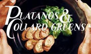 Platanos and Collard Greens