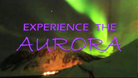 Experience the Aurora