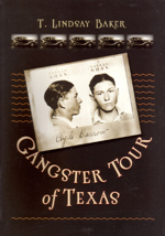 Gangster Tour of Texas