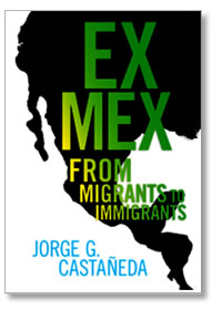 Ex Mex From Migrants to Immigrants